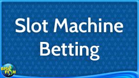 casino-guide-slot-machine-betting