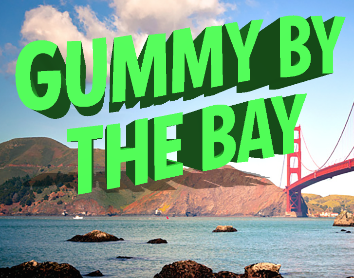 Gummy Drop! – Fun Facts About San Francisco