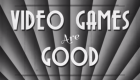 Video-Games-Are-Good-638x462